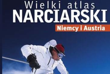 Wielki atlas narciarski Niemcy iAustria. Przewodnik National Geographic